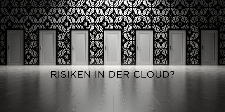 Welches ist das grösste Risiko bei der Nutzung von Cloudlösungen?