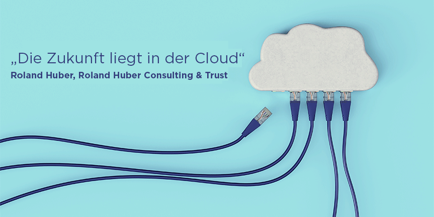 """""""Die Zukunft liegt in der Cloud"""""""
